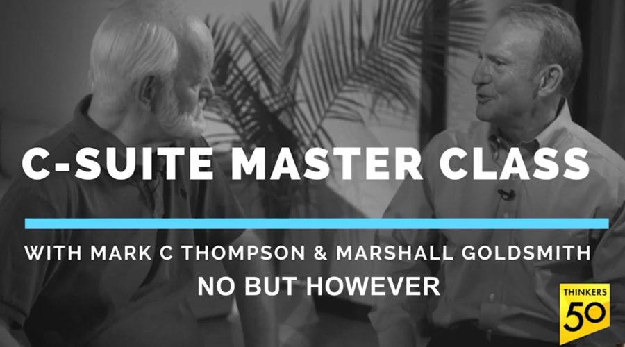 C-Suite Master Class: No, But, However