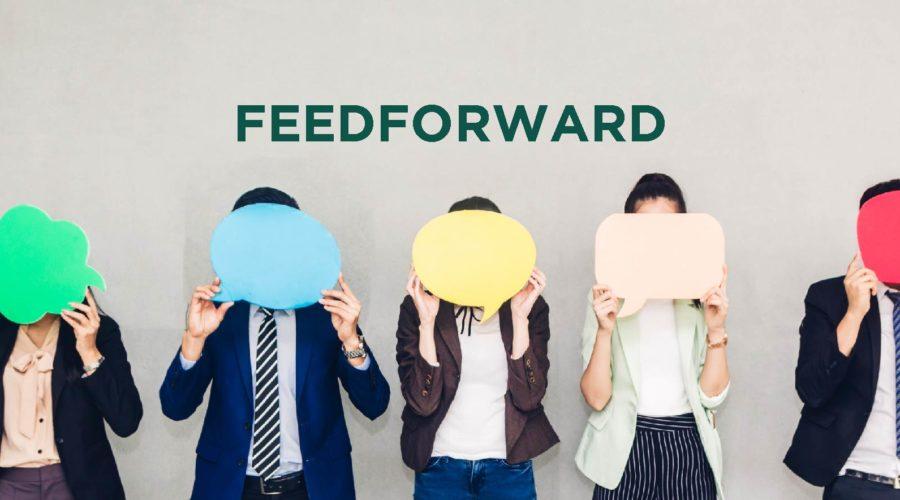 Feedback vs Feedforward: Driving Change in a Positive Manner